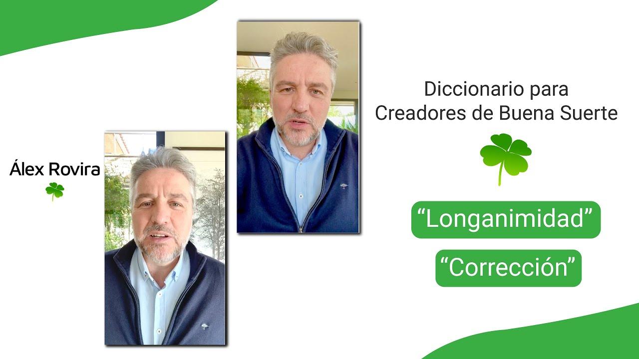 Diccionario de Creadores de Buena Suerte: Longanimidad /Corrección