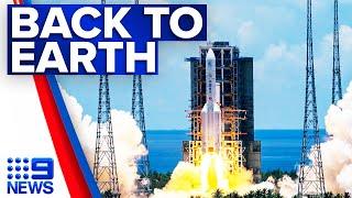Chinese rocket crashes back to Earth | 9 News Australia