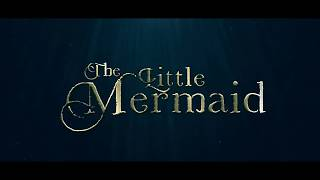 The Little Mermaid 2018 - Official Trailer - Live Action Movie