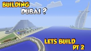 Building Dubai? - Minecraft City Build [2]