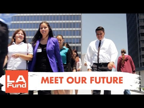 Meet Our Future | The Intern Project | The LA Fund