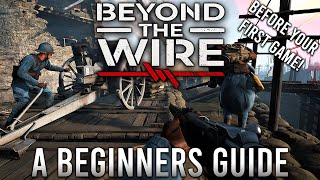 Beginner's Guide To Beyond The Wire | Things To Know Before Your First Game!