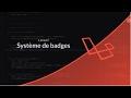 Tutoriel Laravel : Système de badge