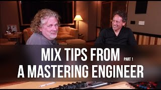 Mix Tips From a Mastering Engineer pt. 1 - Into The Lair #108