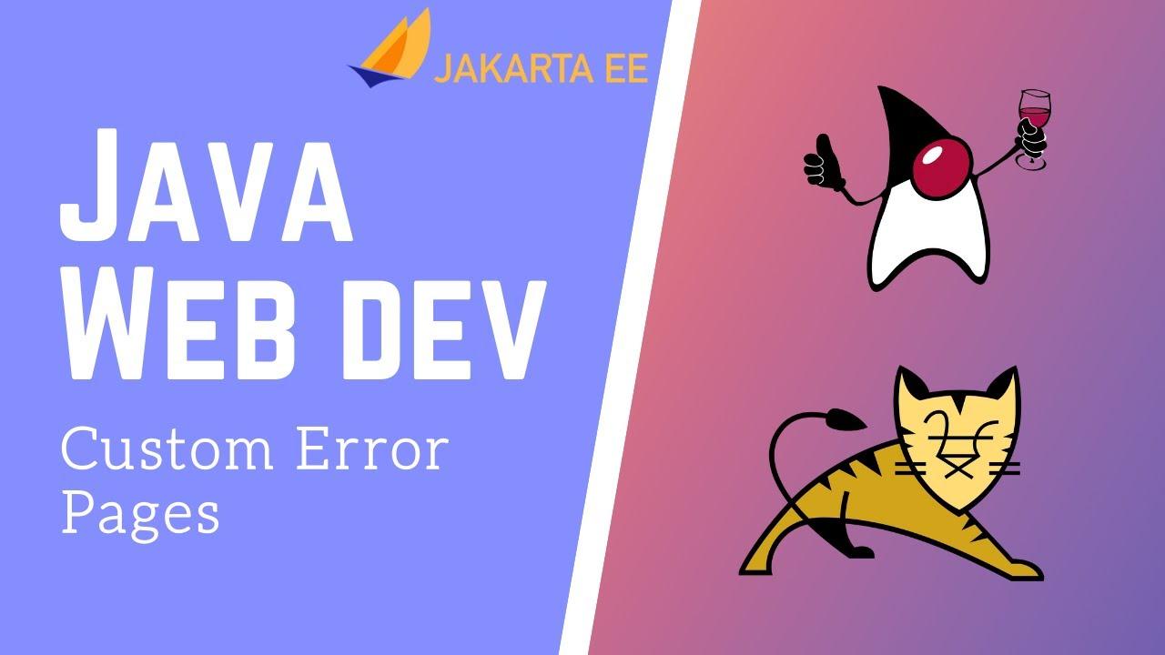 Java Servlets & JSP [10] - Custom Error Pages