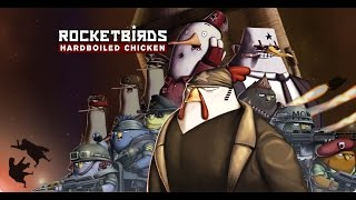Rocketbirds 2 Evolution Gameplay [PC]