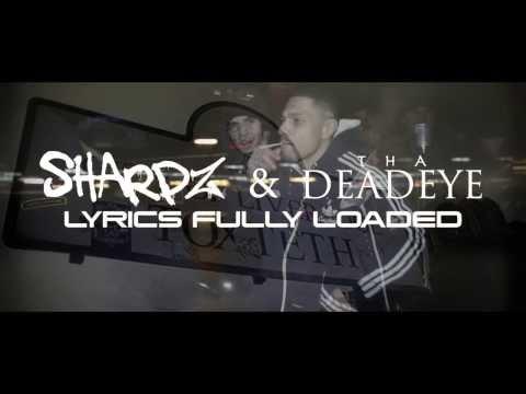 Sharpz Da Ladd & Tha Deadeye - Lyrics Fully Loaded (NET VIDEO) [@thadeadeye @RealSharpzOfTox]