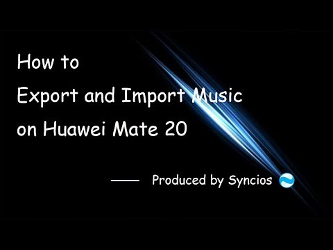 How To Export And Import Music On Huawei Mate 20