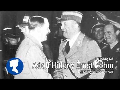 EP 135 Adolf Hitler y Ernst Rohm