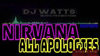 Nirvana - All Apologies (Minor Remix) [DOWNTEMPO] (2018)