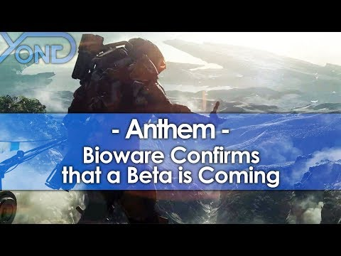 Bioware Confirms that an Anthem Beta is Coming