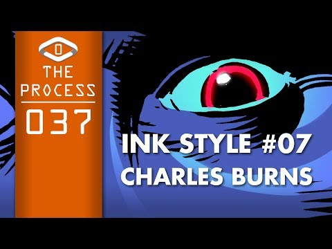 THE PROCESS: Ink Style #07- Charles Burns