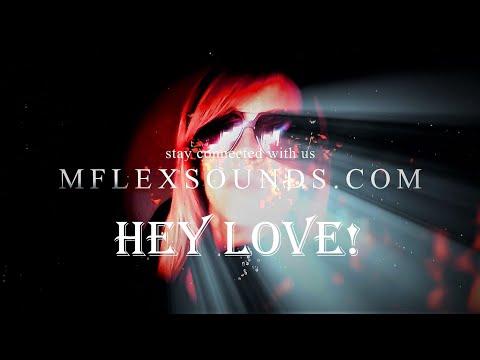 Mflex Sounds - Hey Love! (italo disco итало диско 2020)