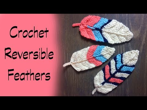 How To Crochet Reversible Feathers
