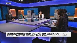 Deuxième  sommet Kim-Trump au Vietnam : pas d'accord, l'échec de la diplomatie Trump ?