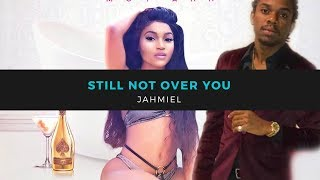 Jahmiel Just Made A Big Mistake - Still Not Over You