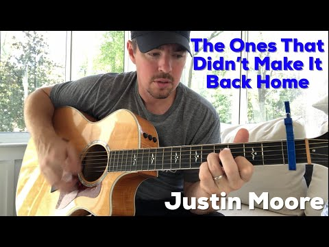 The Ones That Didn't Make It Back Home   Justin Moore   Beginner Guitar Lesson