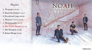 NOAH 2019 Full Album Keterkaitan Keterikatan (HQ Audio, Full Lirik)