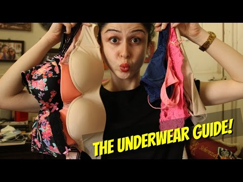 THE UNDERWEAR GUIDE : Wear The Right Bras & Panties!!!