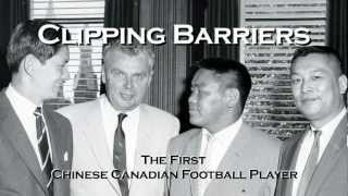 Normie Kwong - Clipping Barriers: The First Chinese Canadian Football Player