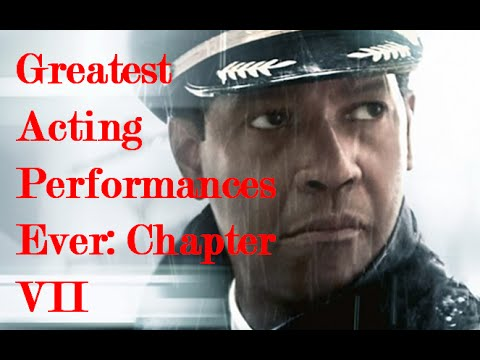 The Best Acting Performances Ever: Chapter VII