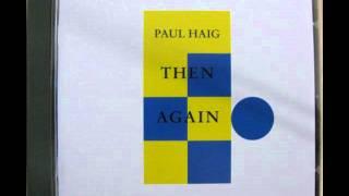 """Paul Haig - Love Eternal (12"""" Mix) (1986)(Audio)"""
