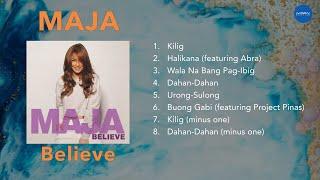 MAJA - Believe (Official Full Album)
