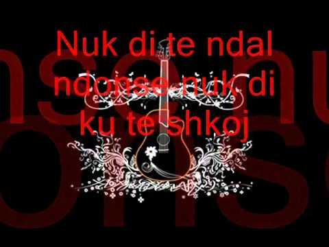Upstream ft Kelly - Nuk di  [( teksti) (lyrics)]