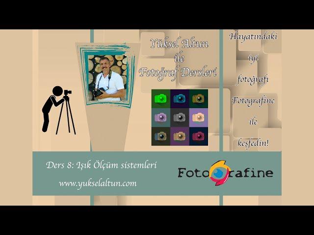 E-Fotografine - Temel Fotoğraf Semineri - Ders 8 - Işık Ölçüm Sistemleri / Metering system