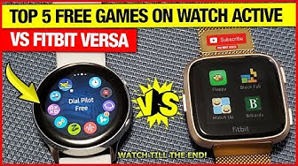 Top 5 Free Games on Samsung Galaxy Watch Active VS Fitbit Versa