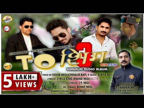 Toshim 3 | Kedar Negi | Nonstop Kinnauri Song | Surya Negi | DJ RockerZ