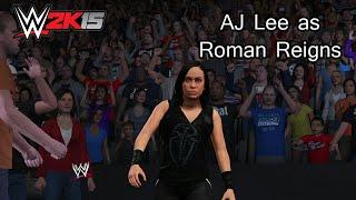 WWE 2K15 (PS4) AJ Lee as Roman Reigns