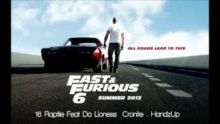 Скачать Fast Furious 6 Raptile Ft Da Lioness Cronite HandzUp