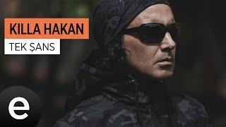Killa Hakan - Tek Sans - Official Video #killahakan #teksans