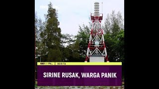 SIRINE RUSAK, WARGA PANIK