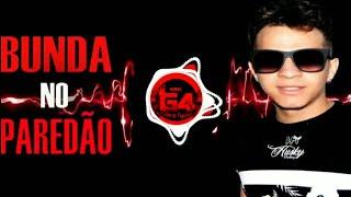 Mc G4 - Bunda no Paredão (Official Music)