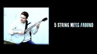 5 String Mess Around - Episode 011 - Laurel Premo  (Clawhammer Banjo Lessons + Hangout)