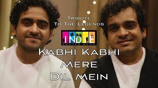 Kabhi Kabhi Mere Dil Mein | Tribute To The Legends | Aabhas Shreyas | Indie Routes | One Take Video