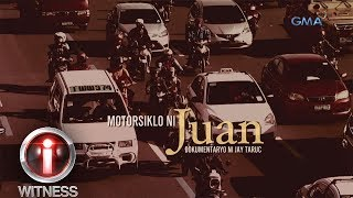 I-Witness: 'Motorsiklo ni Juan,' dokumentaryo ni Jay Taruc (full episode)