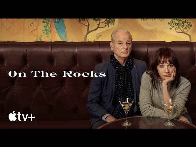 On the Rocks — Official Trailer | Apple TV+