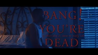 Video Bang! You're Dead by Ghost Ship (ft. Duxe & Emily Cole) :: Official Music Video download MP3, 3GP, MP4, WEBM, AVI, FLV Juni 2017
