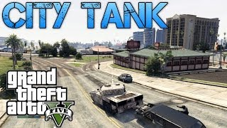 Grand Theft Auto V Challenges | TANK CITY RAMPAGE | DRIVING A TANK ON CHILIAD