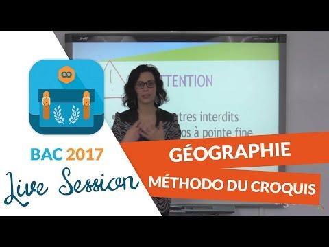 Bac 2017 - Live Méthodologie Histoire Géo : Croquis de Géographie