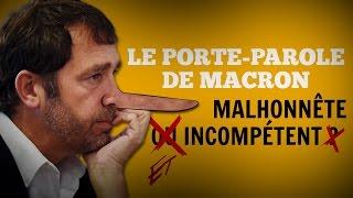 LE PORTE-PAROLE DE MACRON : MALHONNÊTE ET INCOMPÉTENT (Reportage)
