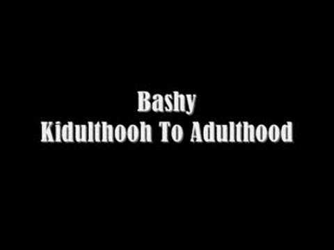 Official - Bashy - Kidulthood To Adulthood