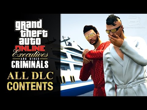 GTA Online Executives and Other Criminals Update [All DLC Contents]