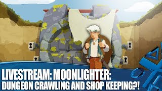 Moonlighter - Dungeon crawling and shop keeping?!