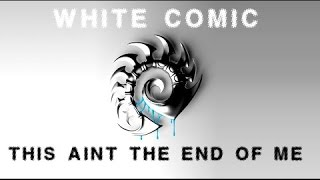 White Comic | This Ain