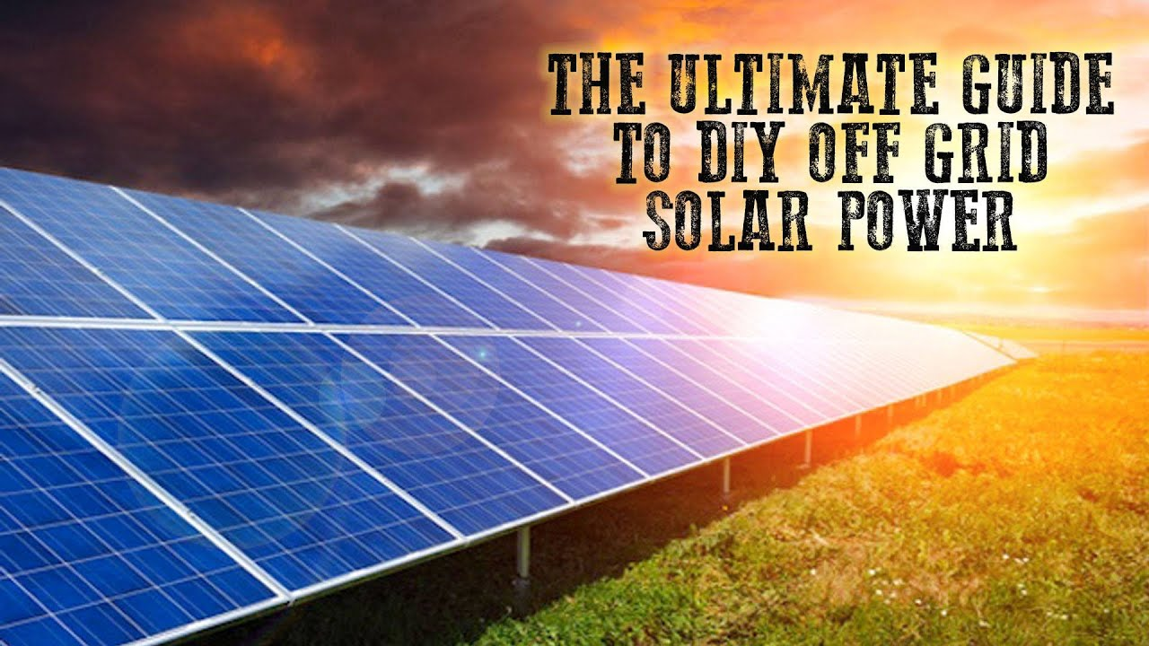 The Ultimate Guide To Diy Off Grid Solar Power Tin Hat Ranch Youtube From Turbine Or Panel House Wiring Missouri Wind And