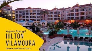 Hilton Vilamoura Algarve Portugal - Hotel Review